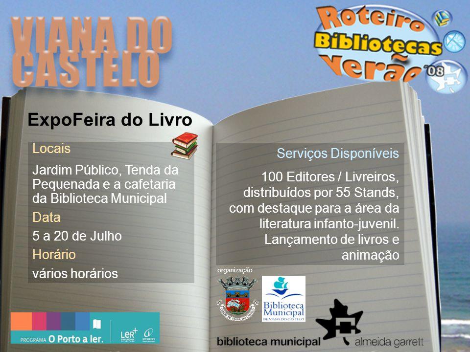 Local PTA Casa dos Calafates (junto à Praia da Gamboa) Datas 5 de Julho a 31 de Agosto Horário Até 27 de Julho 10h00 | 18h00 A partir de 29 de Julho 10h00 | 13h00 - 14h00 | 17h00 Serviços Disponíveis Empréstimo e consulta de livros, cds e dvd s.