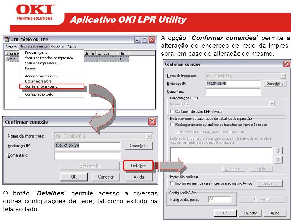 """O botão """"Detalhes"""" permite acesso a diversas outras configurações de rede, tal como exibido na tela ao lado. A opção """"Confirmar conexões"""" permite a al"""