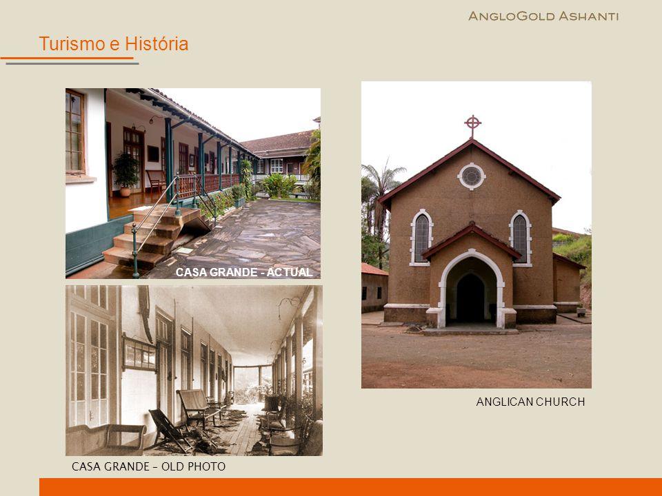 CASA GRANDE – OLD PHOTO CASA GRANDE - ACTUAL ANGLICAN CHURCH Turismo e História