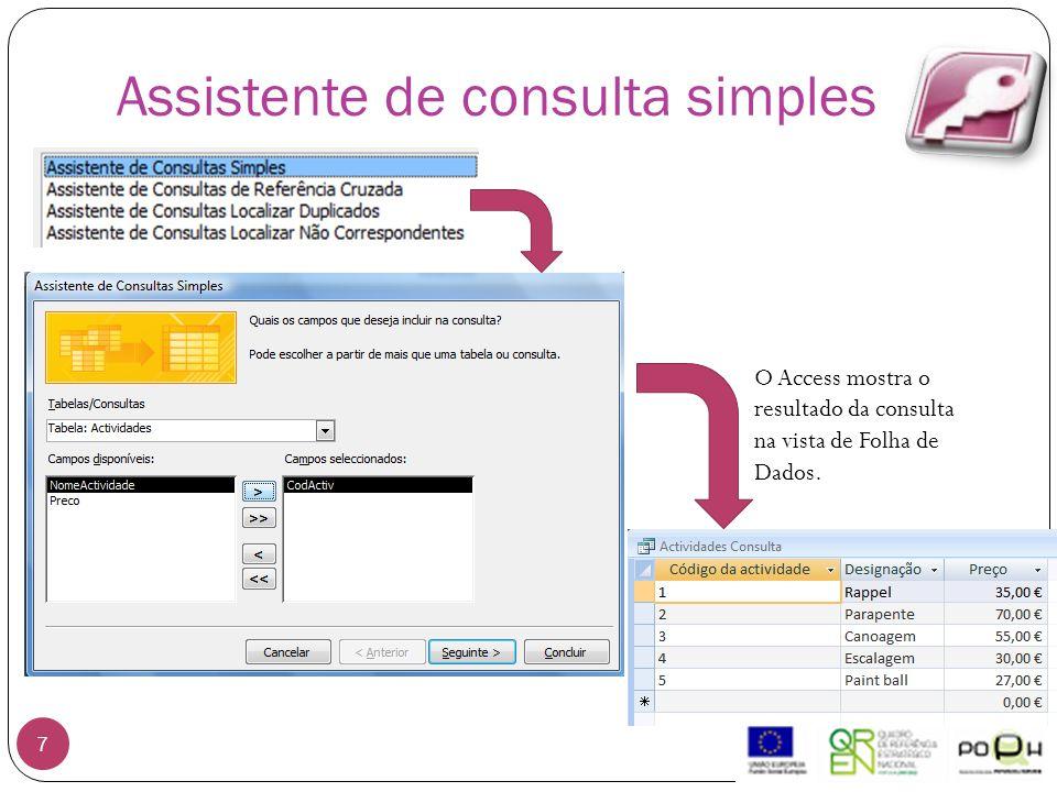 Assistente de consulta simples 7 O Access mostra o resultado da consulta na vista de Folha de Dados.