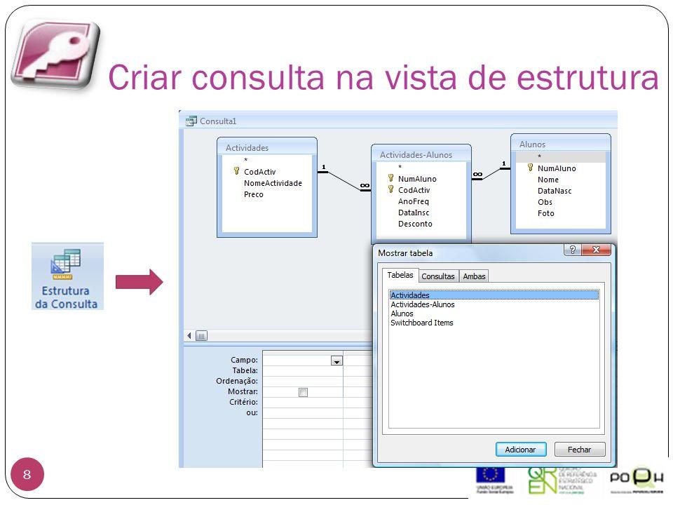 Criar consulta na vista de estrutura 8