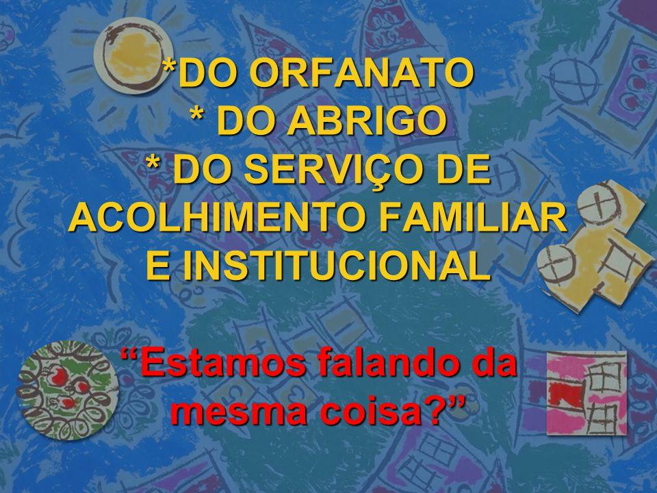 QUAL A PRIORIDADE DA LEI 12.010/09.