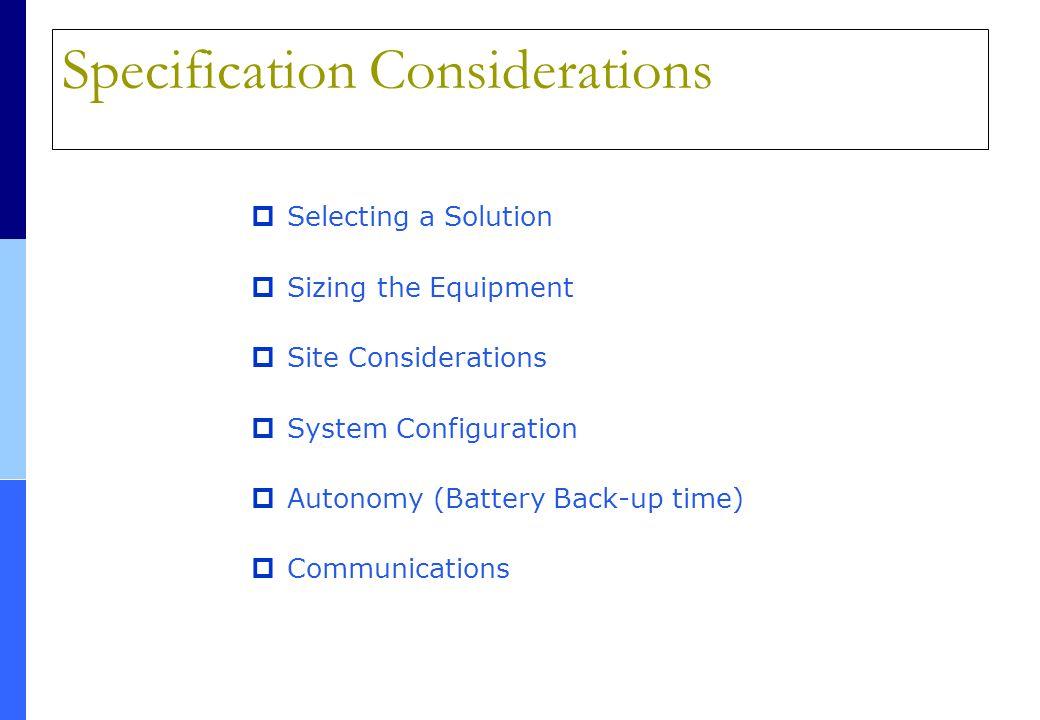 QUALIDADE DE ENERGIA ELÉTRICA E TECNOLOGIAS DE USO FINAL  Selecting a Solution  Sizing the Equipment  Site Considerations  System Configuration 