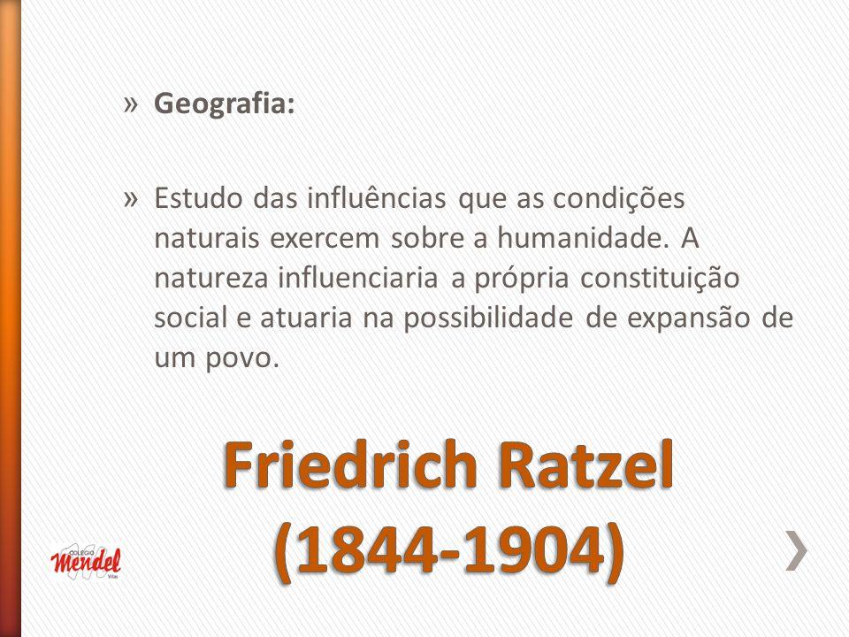 Ratzel: fundador da Geografia Política