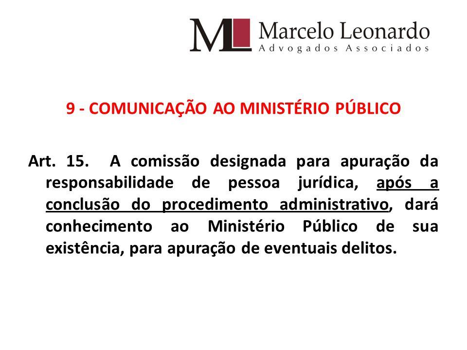 9 - COMUNICAÇÃO AO MINISTÉRIO PÚBLICO Art.15.
