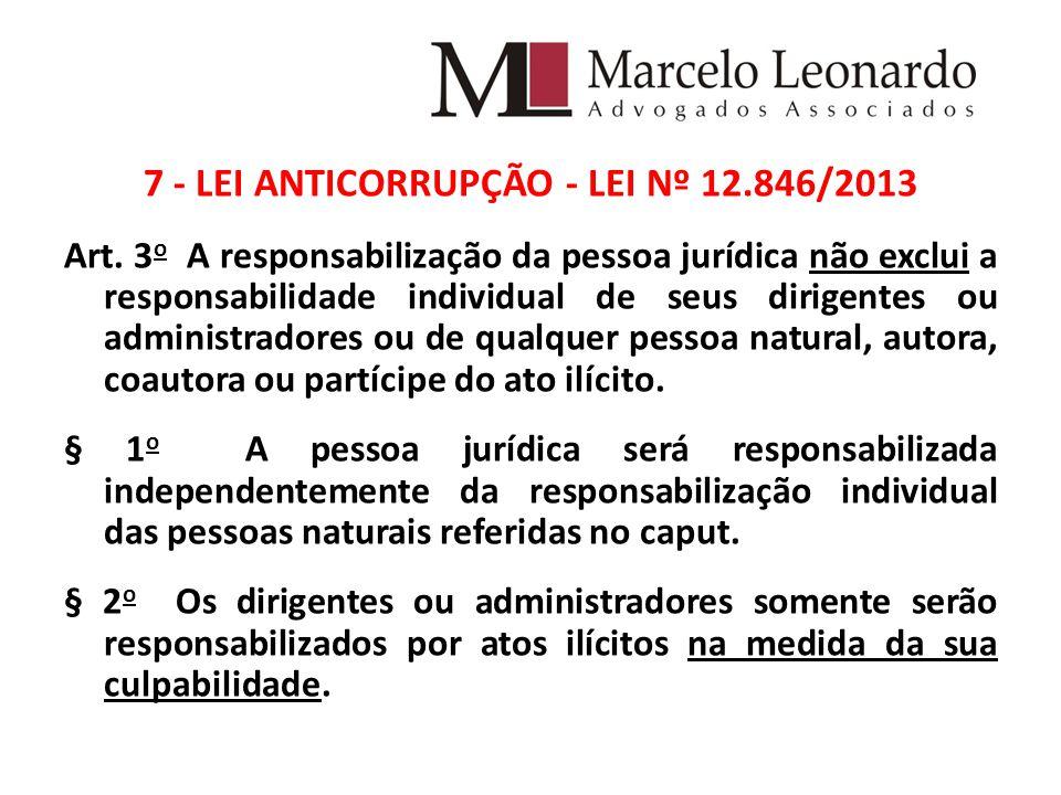 7 - LEI ANTICORRUPÇÃO - LEI Nº 12.846/2013 Art.
