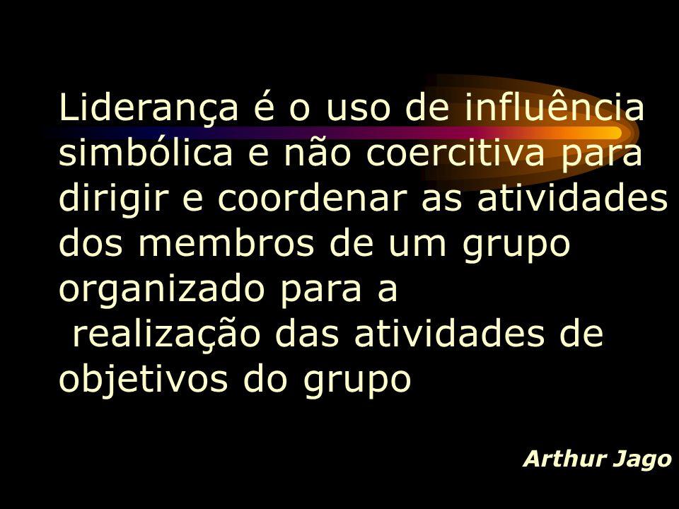 Liderança é o uso de influência simbólica e não coercitiva para dirigir e coordenar as atividades dos membros de um grupo organizado para a realização