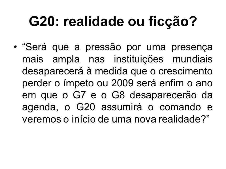G20: realidade ou ficção.
