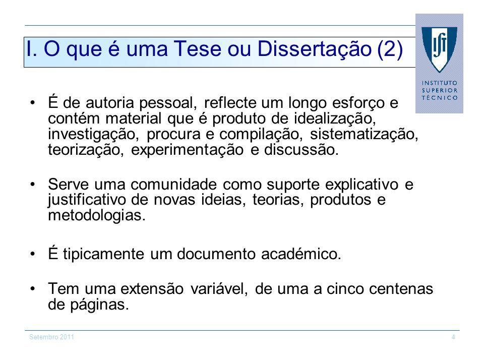 Setembro 201135 VI Características dum Artigo Científico (6) Inclui obrigatoriamente um Sumário (Abstract) no início.