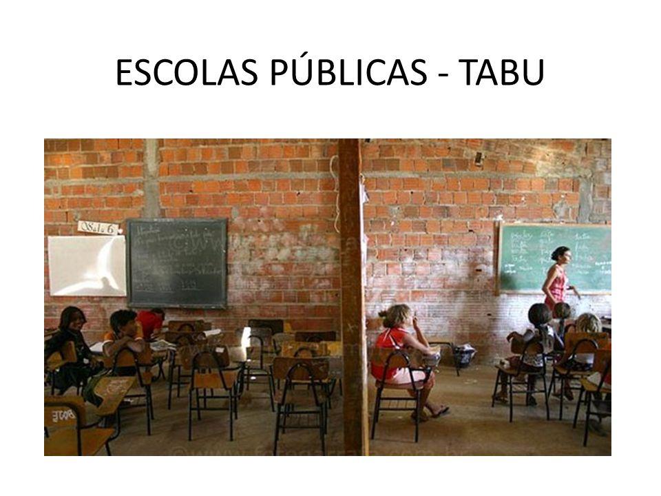 ESCOLAS PÚBLICAS - TABU