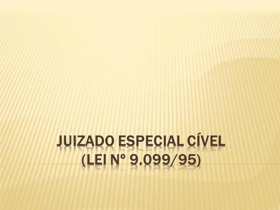  O JEC foi instituído pela CF (art.98, I) e regulamentado pela Lei nº 9.099/95.