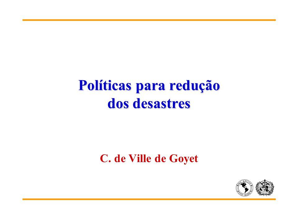 Políticas para redução dos desastres C. de Ville de Goyet