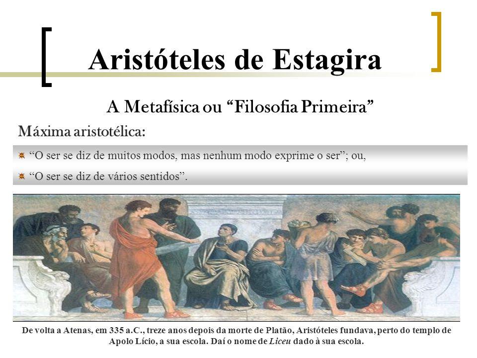 Aristóteles de Estagira Teoria da Causa Substancial [segunda] e Acidental  O que são proposições.