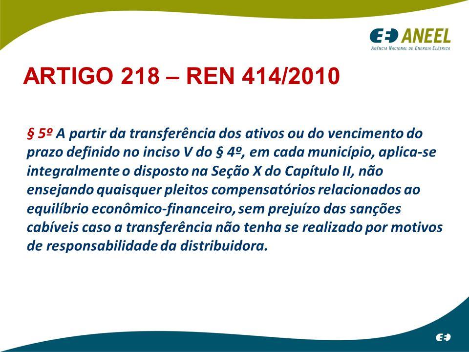 § 5º A partir da transferência dos ativos ou do vencimento do prazo definido no inciso V do § 4º, em cada município, aplica-se integralmente o dispost