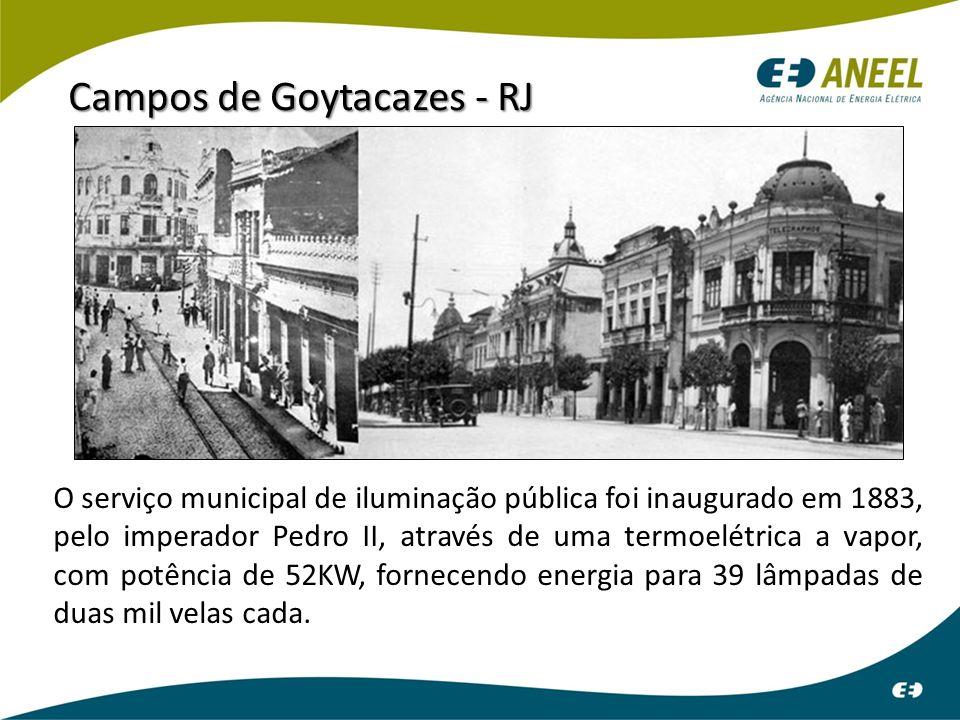 O serviço municipal de iluminação pública foi inaugurado em 1883, pelo imperador Pedro II, através de uma termoelétrica a vapor, com potência de 52KW,