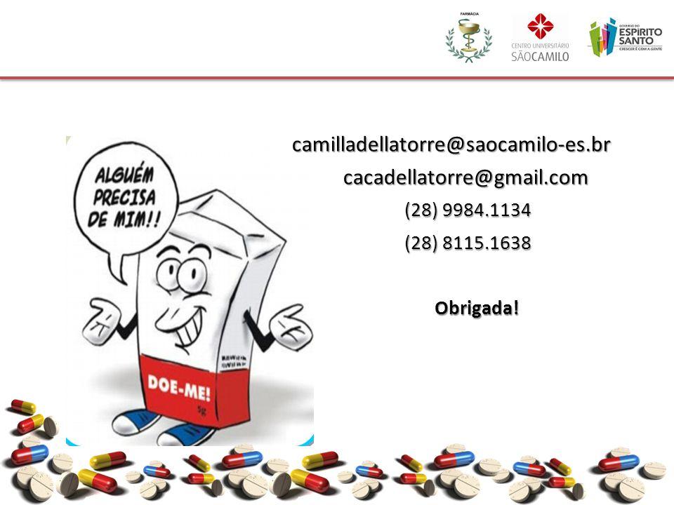 camilladellatorre@saocamilo-es.br cacadellatorre@gmail.com cacadellatorre@gmail.com (28) 9984.1134 (28) 9984.1134 (28) 8115.1638 (28) 8115.1638 Obriga