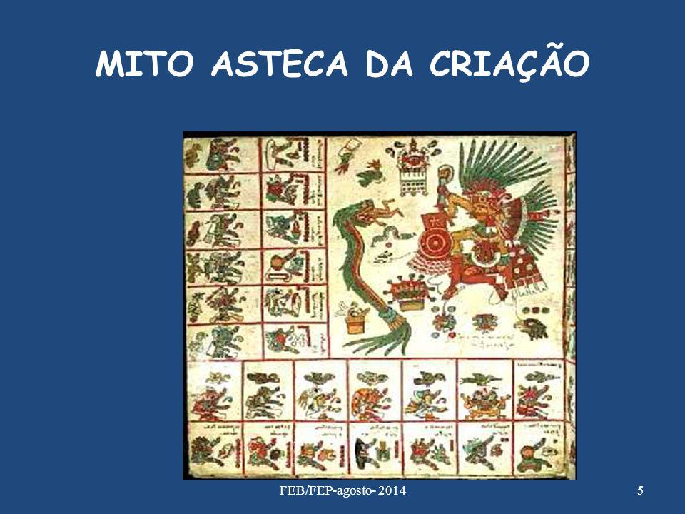 MITO ASTECA DA CRIAÇÃO 5FEB/FEP-agosto- 2014