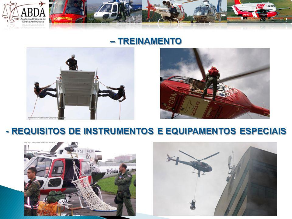 – TREINAMENTO - REQUISITOS DE INSTRUMENTOS E EQUIPAMENTOS ESPECIAIS