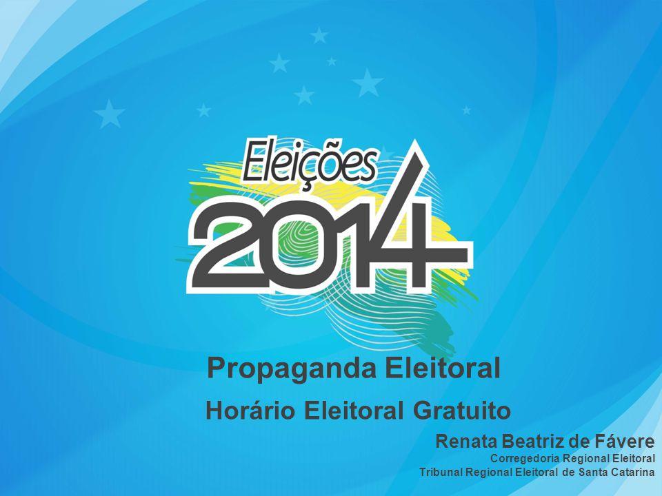 Propaganda Eleitoral Horário Eleitoral Gratuito Renata Beatriz de Fávere Corregedoria Regional Eleitoral Tribunal Regional Eleitoral de Santa Catarina
