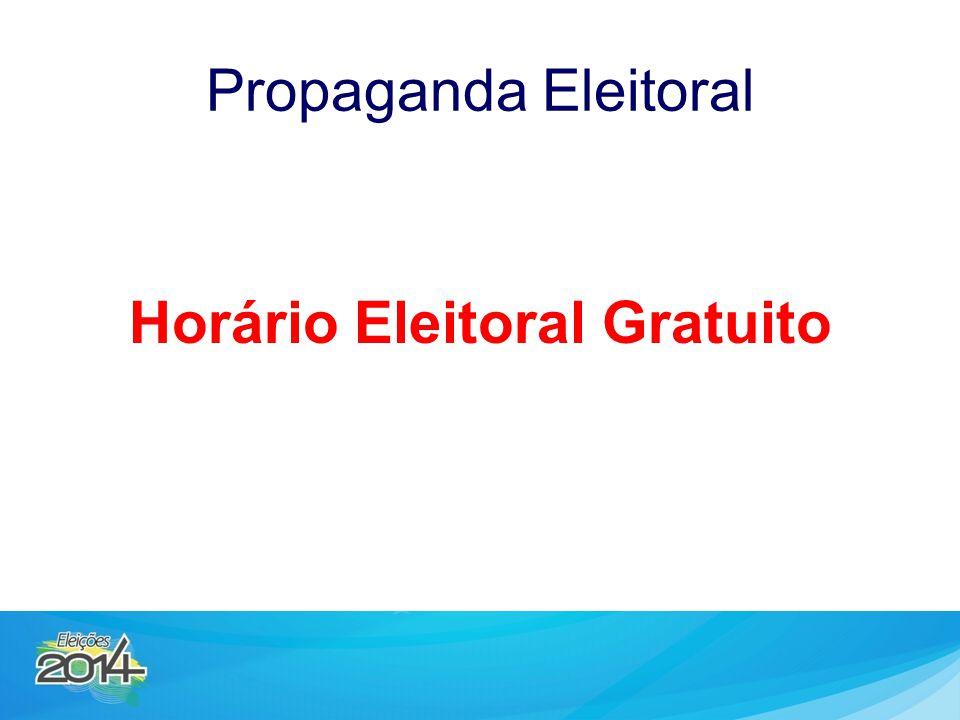 Propaganda Eleitoral Horário Eleitoral Gratuito