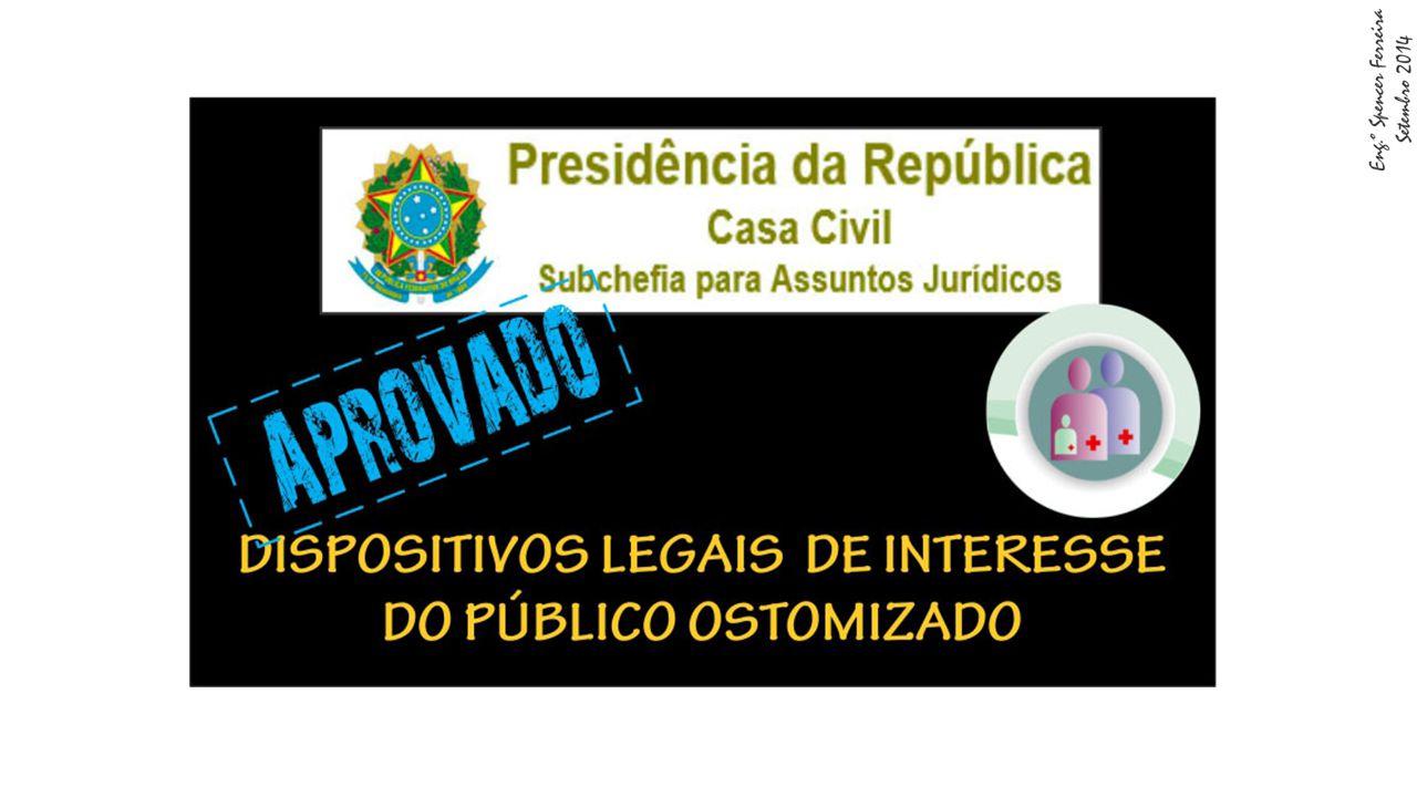 OSTOMIZADOS - PRINCIPAIS DISPOSITIVOS LEGAIS 11988 ORDEM DE SERVIÇO INAMPS/SMS, de 3 de dezembro de 1988.