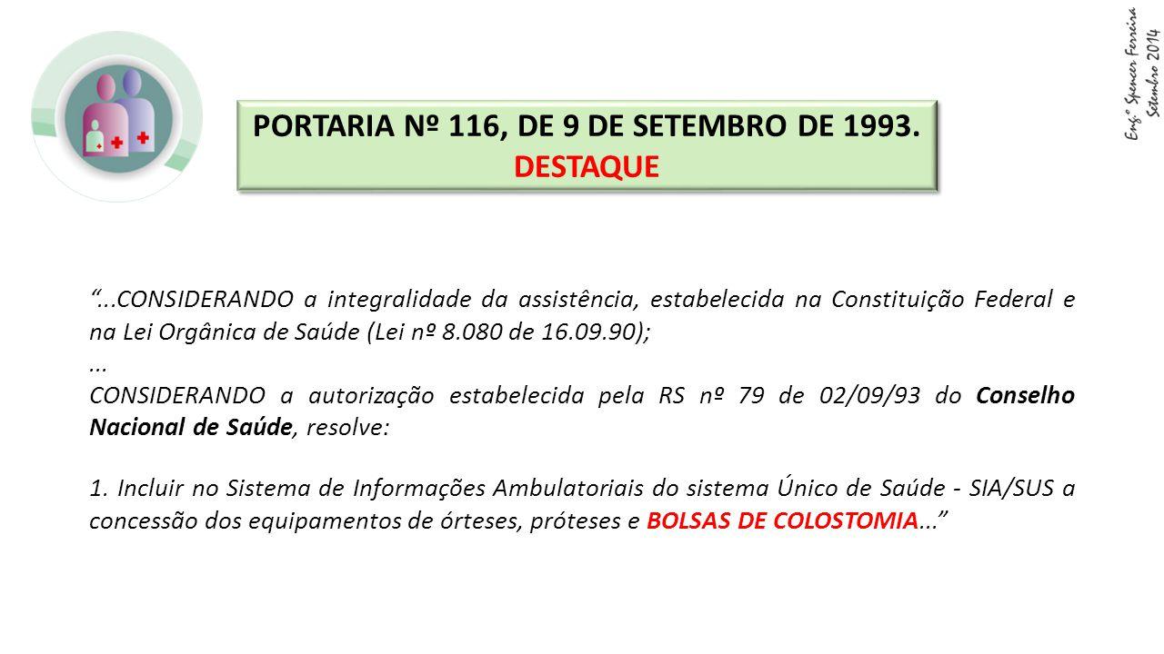 """""""...CONSIDERANDO a integralidade da assistência, estabelecida na Constituição Federal e na Lei Orgânica de Saúde (Lei nº 8.080 de 16.09.90);... CONSID"""