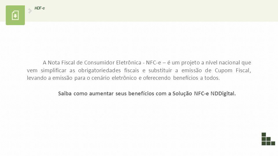 A Nota Fiscal de Consumidor Eletrônica - NFC-e – é um projeto a nível nacional que vem simplificar as obrigatoriedades fiscais e substituir a emissão