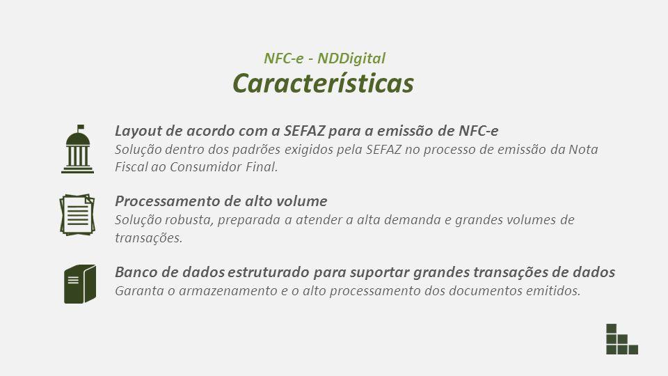Layout de acordo com a SEFAZ para a emissão de NFC-e Solução dentro dos padrões exigidos pela SEFAZ no processo de emissão da Nota Fiscal ao Consumido