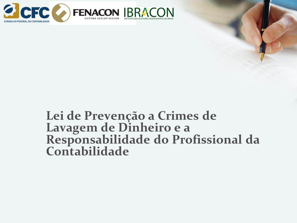 Lei de Prevenção a Crimes de Lavagem de Dinheiro e a Responsabilidade do Profissional da Contabilidade