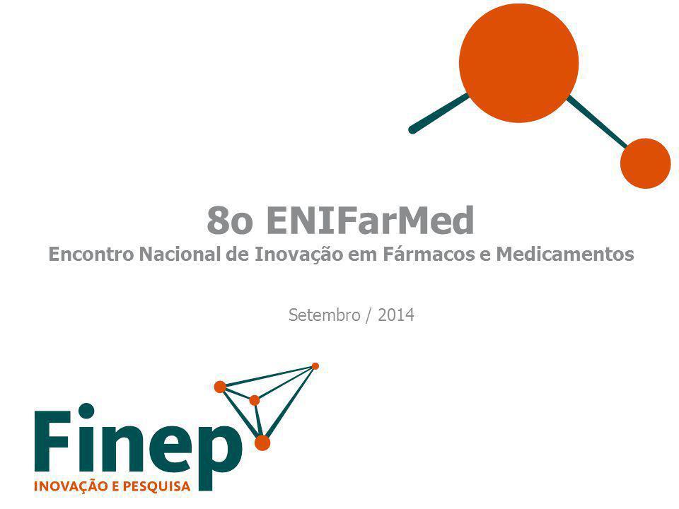 8o ENIFarMed Encontro Nacional de Inovação em Fármacos e Medicamentos Setembro / 2014