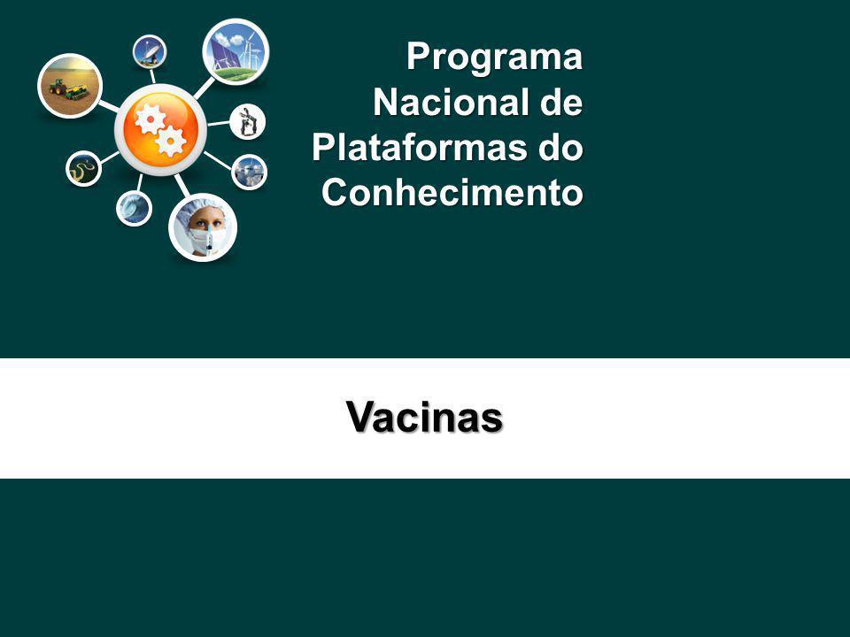 Programa Nacional de Plataformas do Conhecimento Vacinas