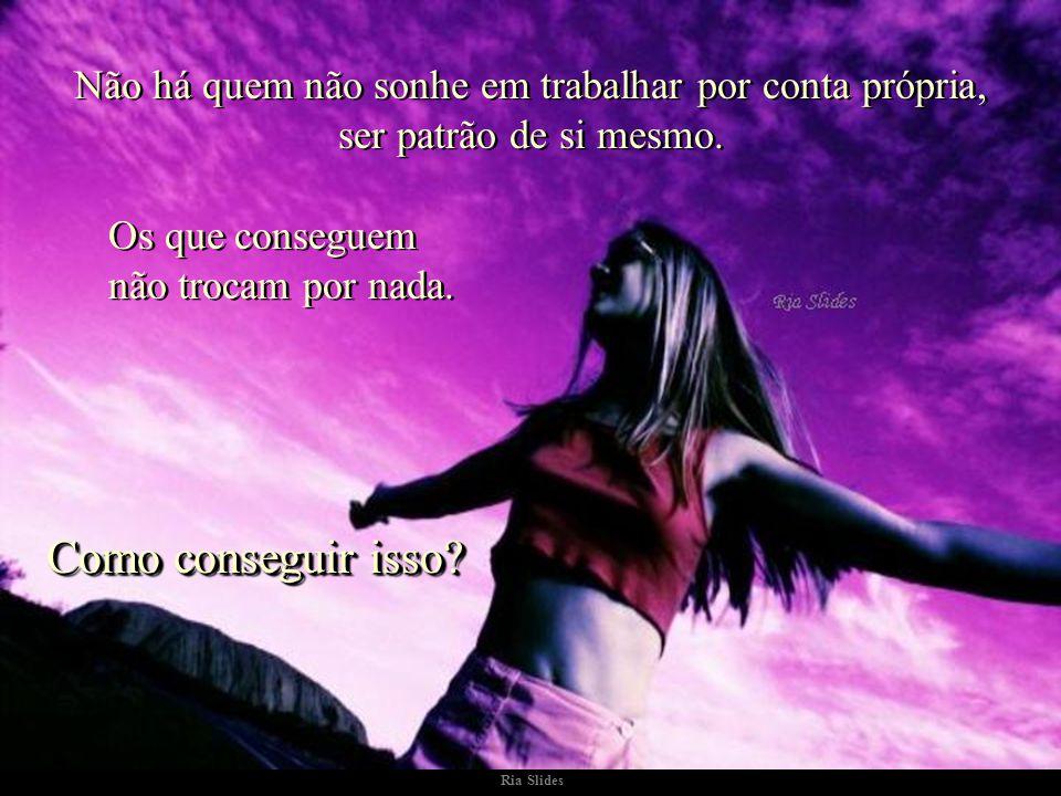Ria Slides No dia 7 de setembro comemora-se a independência do Brasil. No entanto, prefiro comemorar a minha, a sua, a nossa. No entanto, prefiro come
