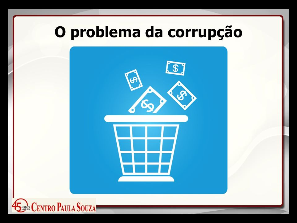 O problema da corrupção