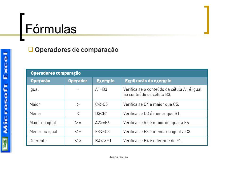 Joana Sousa Fórmulas  Operadores de comparação