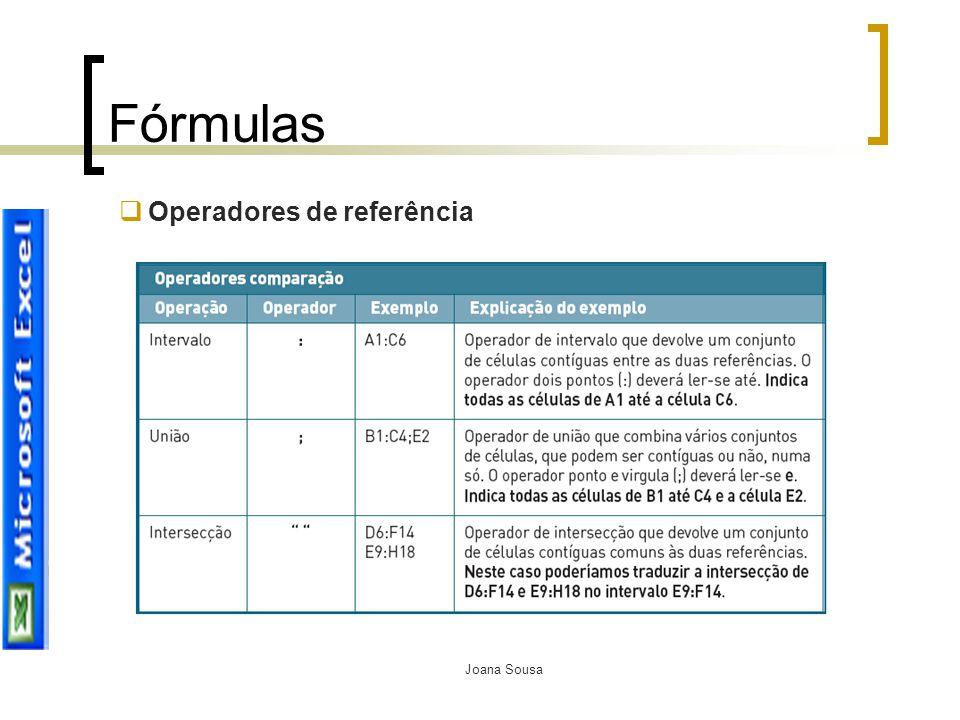 Joana Sousa Fórmulas  Operadores de referência