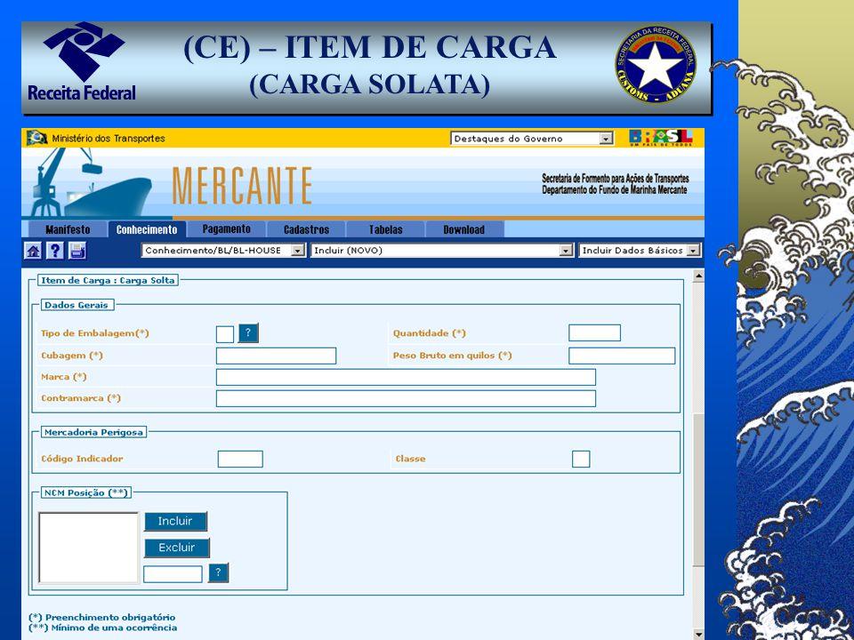 (CE) – ITEM DE CARGA (CARGA SOLATA)