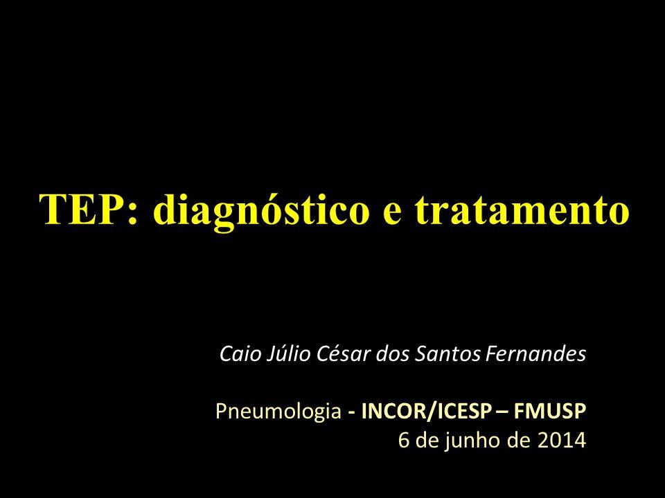 Tratamento Fibrinólise (urokinase, estreptoquinase, tenecteplase e TPA – ativador do plasminogênio tecidual) - Indicada no TEP maciço - Atuam convertendo o plasminogênio em plasmina, que, por sua vez, cliva a fibrina (liberando d-dímero) - Deve ser iniciada até 48 h do evento agudo (benefício documentado até 14 dias) Moorjani, 2013