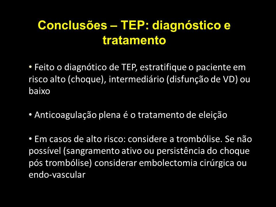 Feito o diagnótico de TEP, estratifique o paciente em risco alto (choque), intermediário (disfunção de VD) ou baixo Anticoagulação plena é o tratament