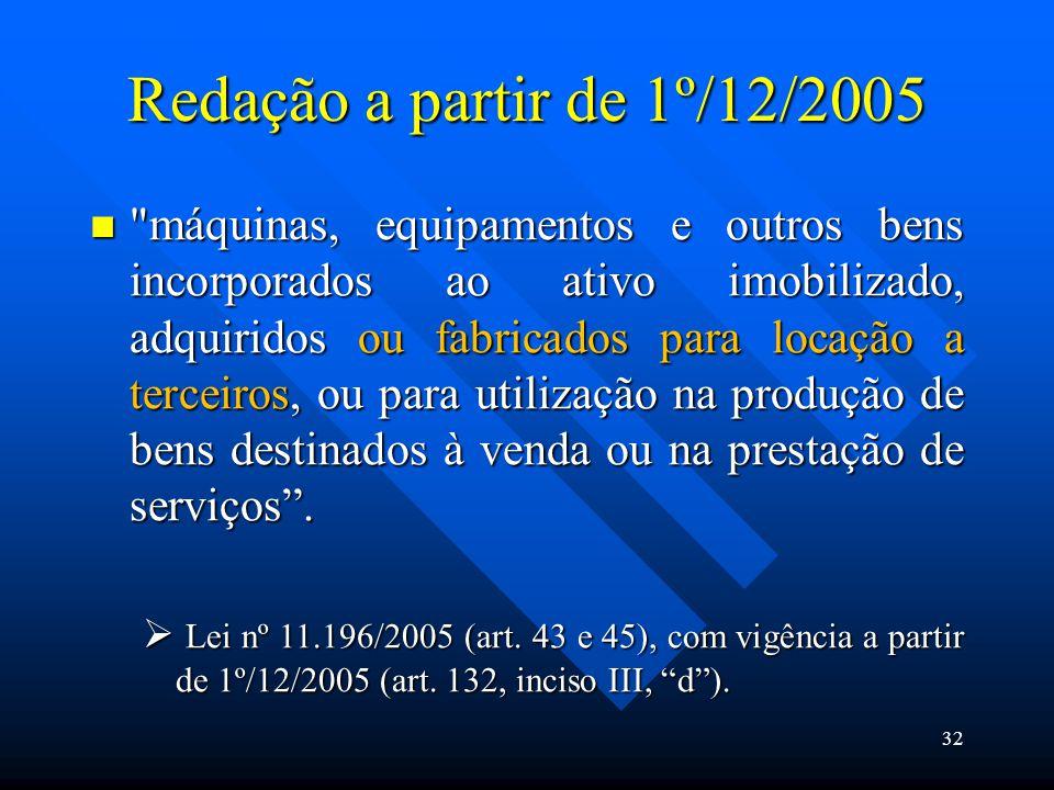 Redação a partir de 1º/12/2005