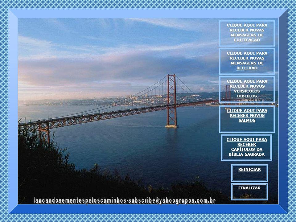 Jesus é a Ponte – a Ponte que liga o homem a Deus, a Ponte que liga o pecador ao Deus santo, o perdido à salvação.