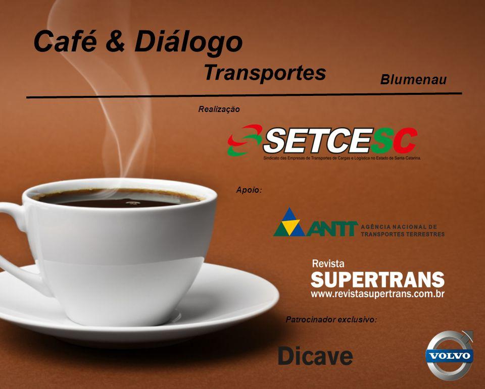 Café & Diálogo Transportes Realização Apoio: Patrocinador exclusivo: Blumenau