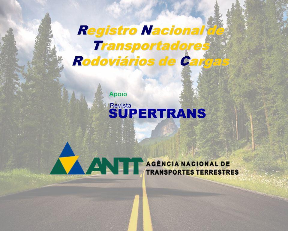 Registro Nacional de Transportadores Rodoviários de Cargas Apoio Revista SUPERTRANS