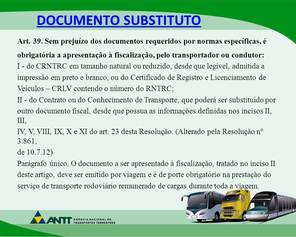 DOCUMENTO SUBSTITUTO Art.39.