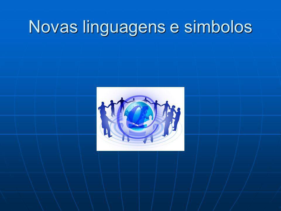 Novas linguagens e simbolos