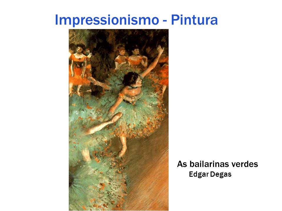 Impressionismo - Pintura As bailarinas verdes Edgar Degas