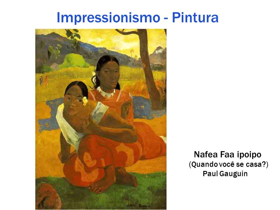 Impressionismo - Pintura Nafea Faa ipoipo (Quando você se casa?) Paul Gauguin