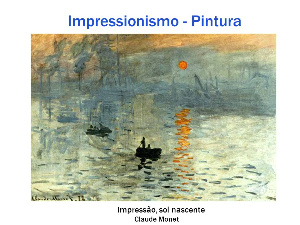 Impressionismo - Pintura Impressão, sol nascente Claude Monet