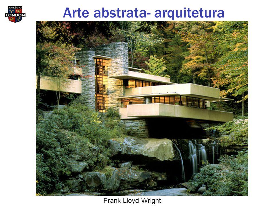 Frank Lloyd Wright Arte abstrata- arquitetura