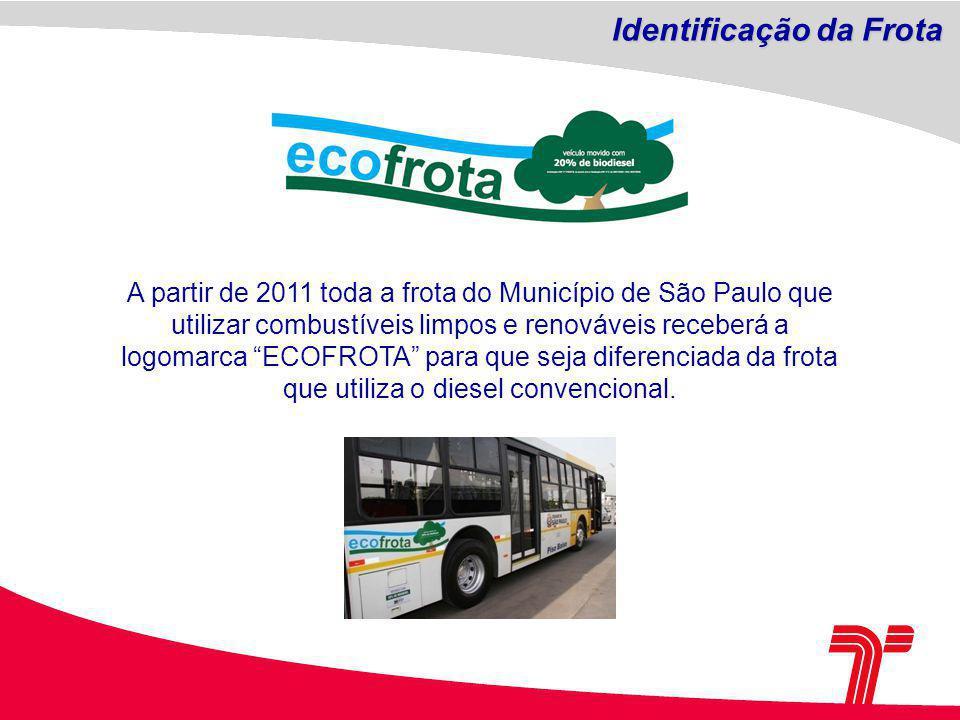 A partir de 2011 toda a frota do Município de São Paulo que utilizar combustíveis limpos e renováveis receberá a logomarca ECOFROTA para que seja diferenciada da frota que utiliza o diesel convencional.