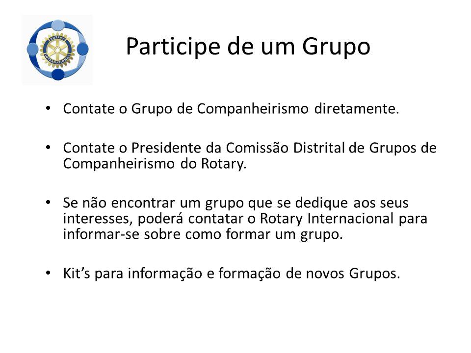 Contate o Grupo de Companheirismo diretamente. Contate o Presidente da Comissão Distrital de Grupos de Companheirismo do Rotary. Se não encontrar um g